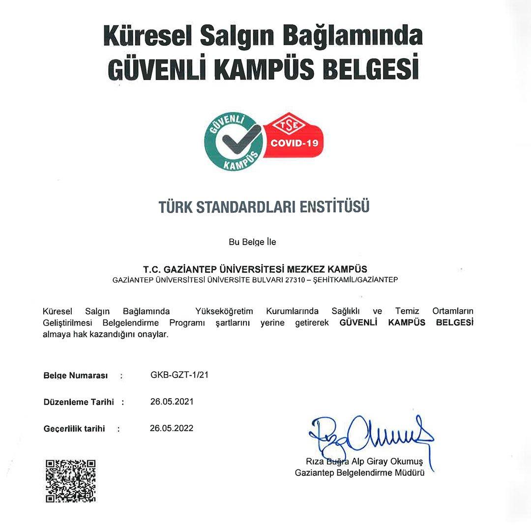 Bölgede ilk güvenli kampüs belgesi Gaziantep Üniversitesi'ne