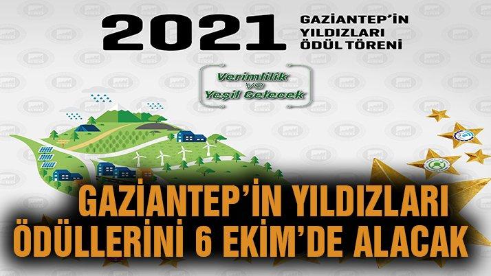 Gaziantep'in Yıldızları ödüllerini 6 Ekim'de alacak