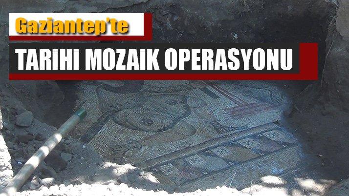 Gaziantep'te tarihi mozaik operasyonu