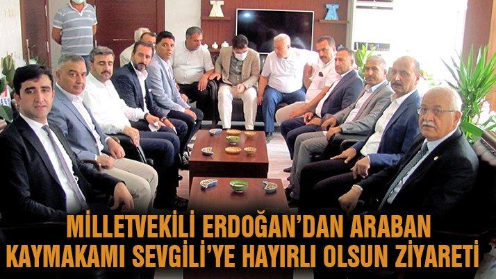 Milletvekili Erdoğan'dan Araban Kaymakamı Sevgili'ye hayırlı olsun ziyareti
