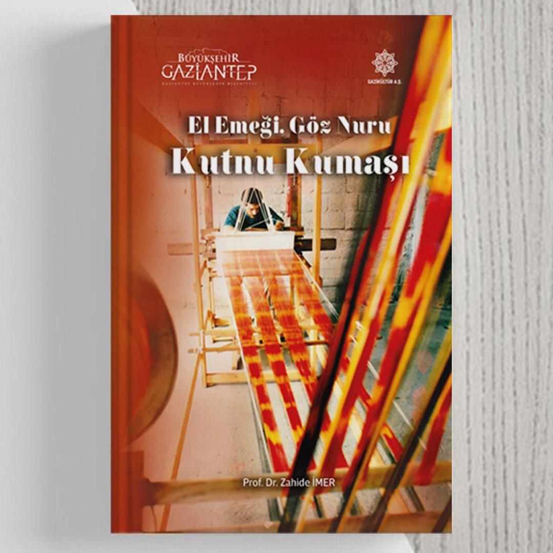El emeği göz nuru kutnu kumaşı kitabı elektronik ortamda yayımlandı