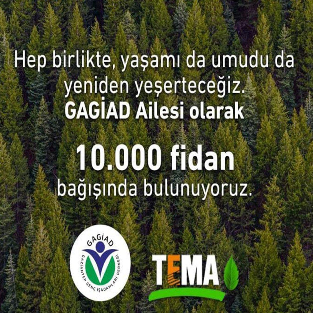 GAGİAD'dan TEMA'ya 10 bin fidan bağışı